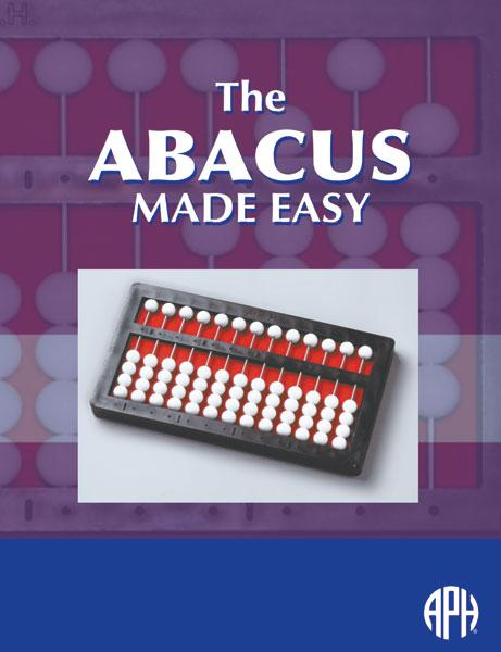 The Abacus Made Easy: Braille (Model 5-00220-00) & Large Type (Model 4-00100-00)